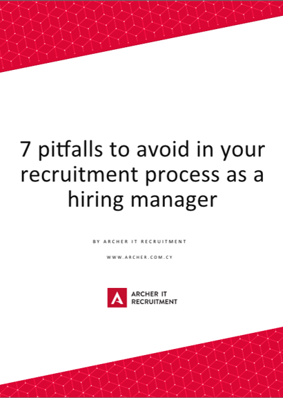 7 pitfalls to avoid in your recruitment process as a hiring manager Cyprus